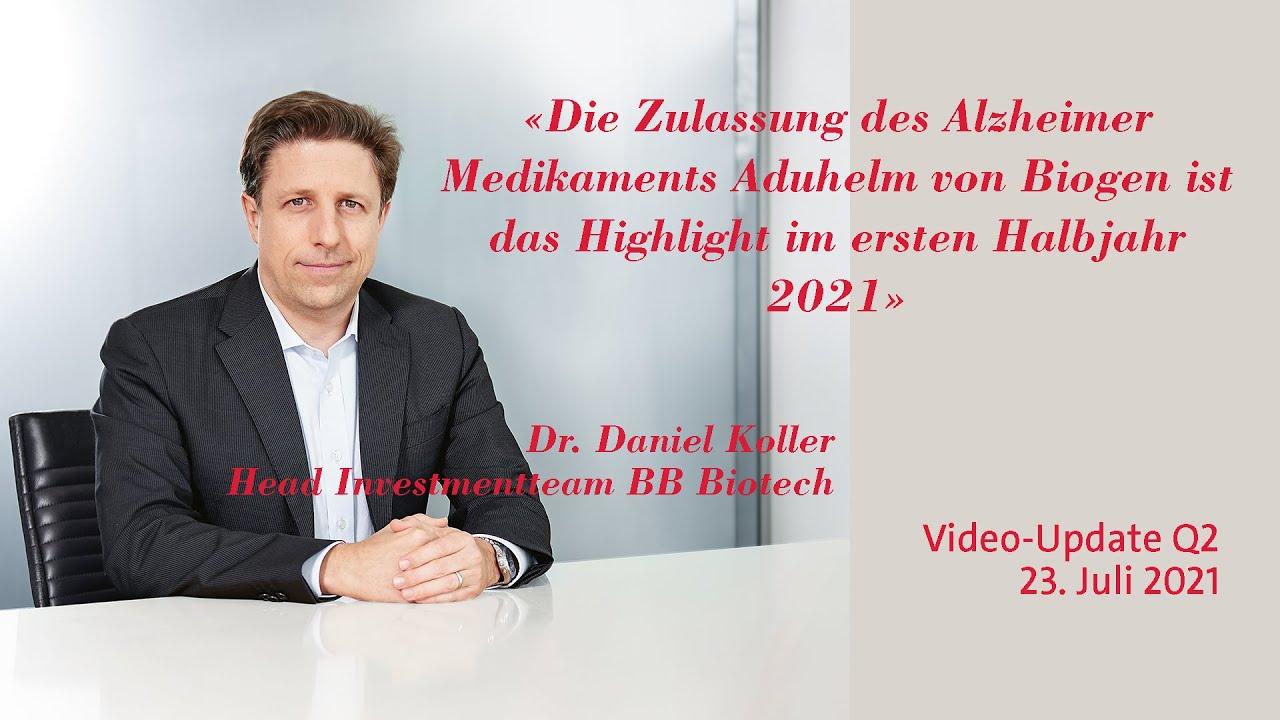 Q2-Update mit Dr. Daniel Koller, Head Investmentteam, BB Biotech